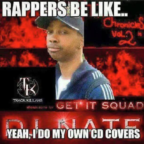 Image result for rappers be like